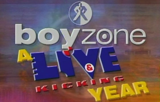 Boyzone A Live and Kicking Year